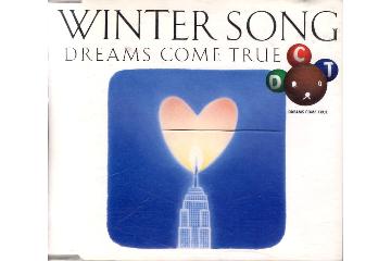 WINTER SONG / DREAMS COME TRUE